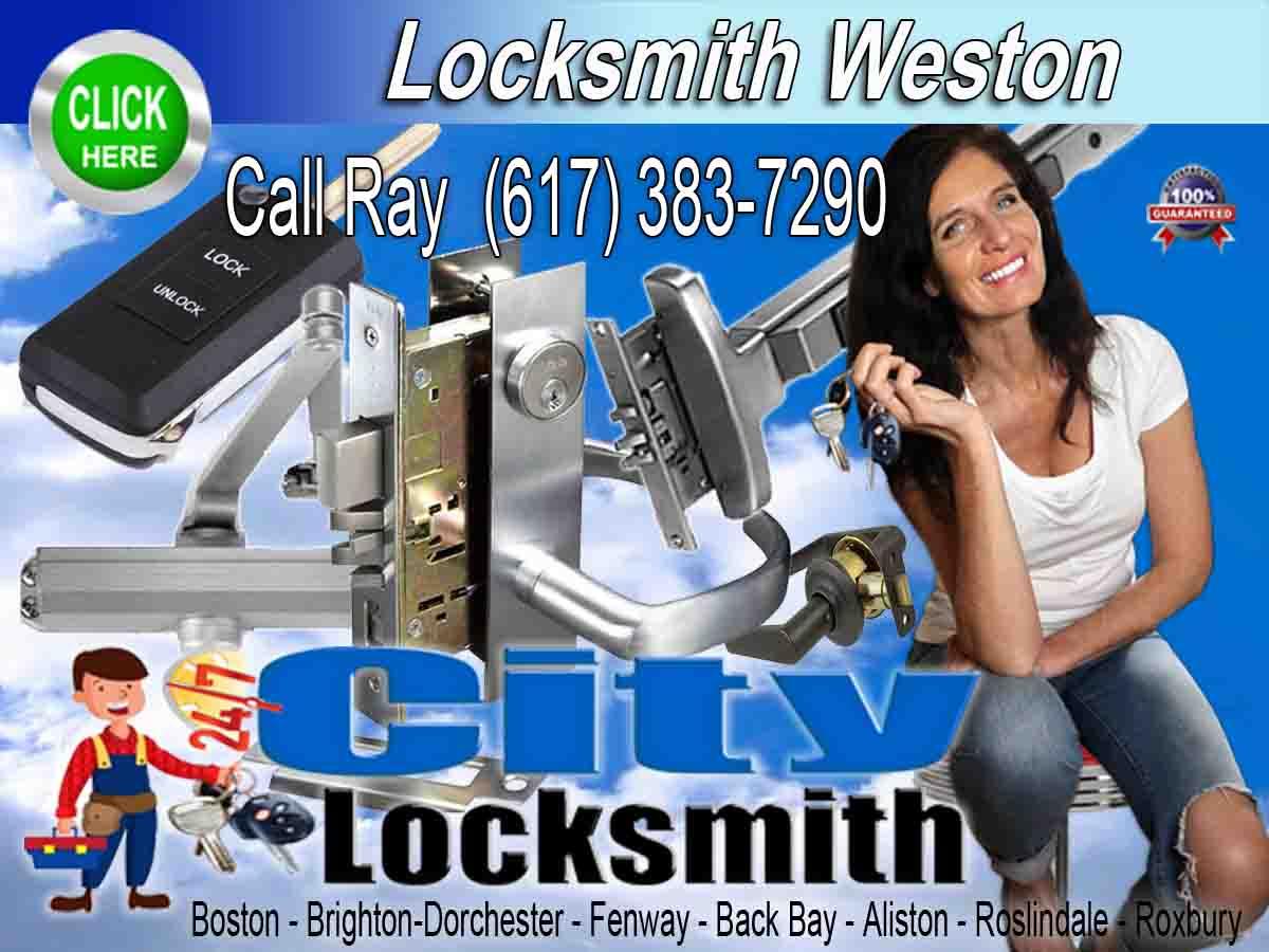 Locksmith Weston Call Ray 617-383-7290